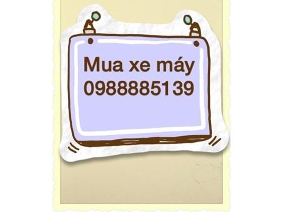 Cua hang xe 2 banh Huu Van thu mua xe cu gia cao 0988885139