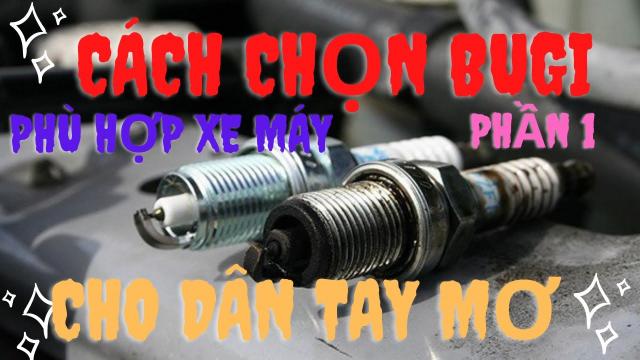 DUNG JUPITER CACH CHON BUGI XE MAY DI PHU HOP CHO XE CHAY MANH VA BOC